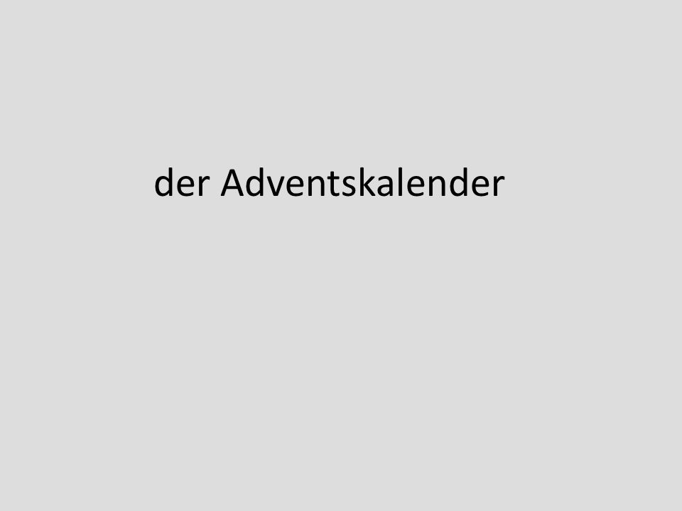 der Adventskalender