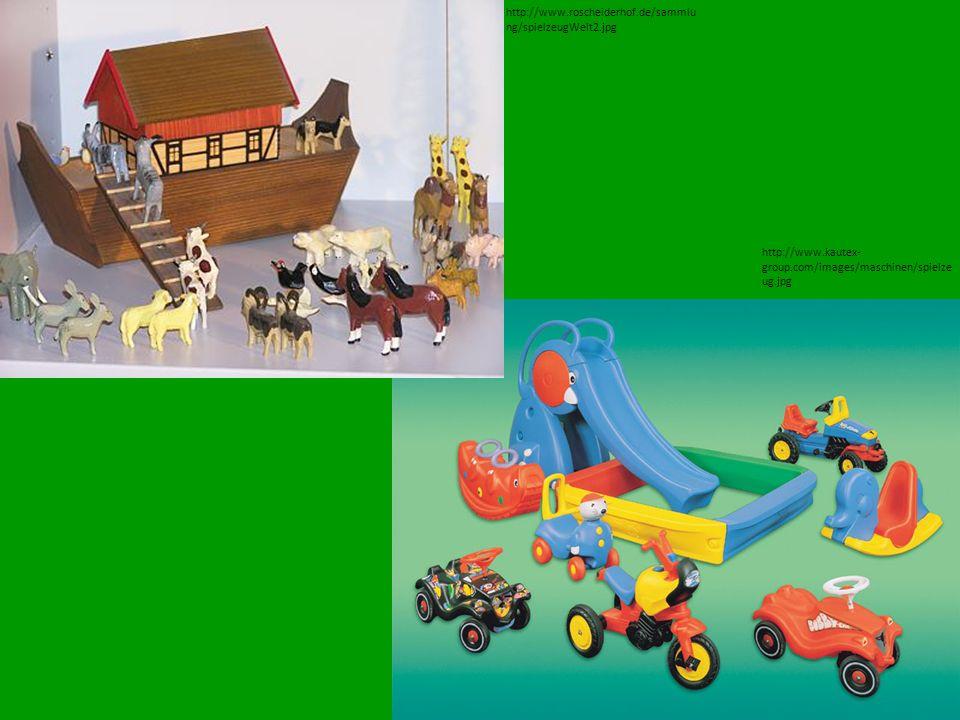 http://www.roscheiderhof.de/sammlung/spielzeugWelt2.jpg http://www.kautex-group.com/images/maschinen/spielzeug.jpg.