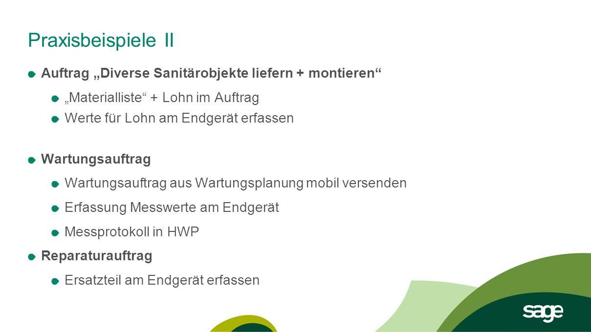 """Praxisbeispiele II Auftrag """"Diverse Sanitärobjekte liefern + montieren """"Materialliste + Lohn im Auftrag."""