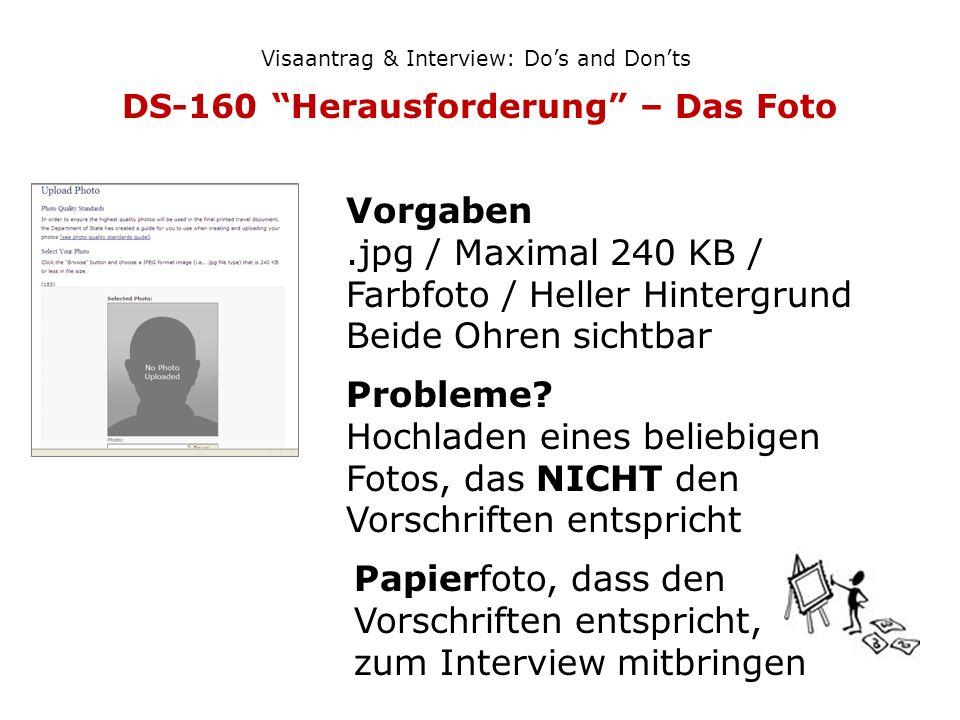 DS-160 Herausforderung – Das Foto
