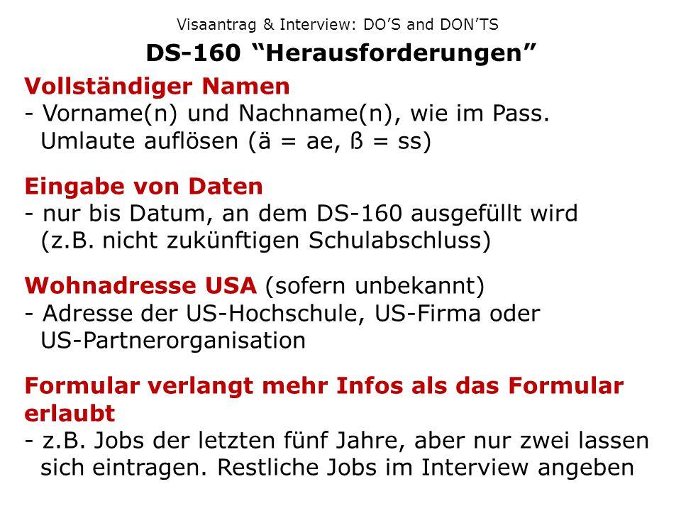 DS-160 Herausforderungen