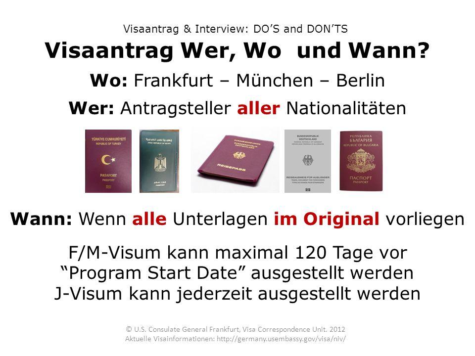 Visaantrag Wer, Wo und Wann