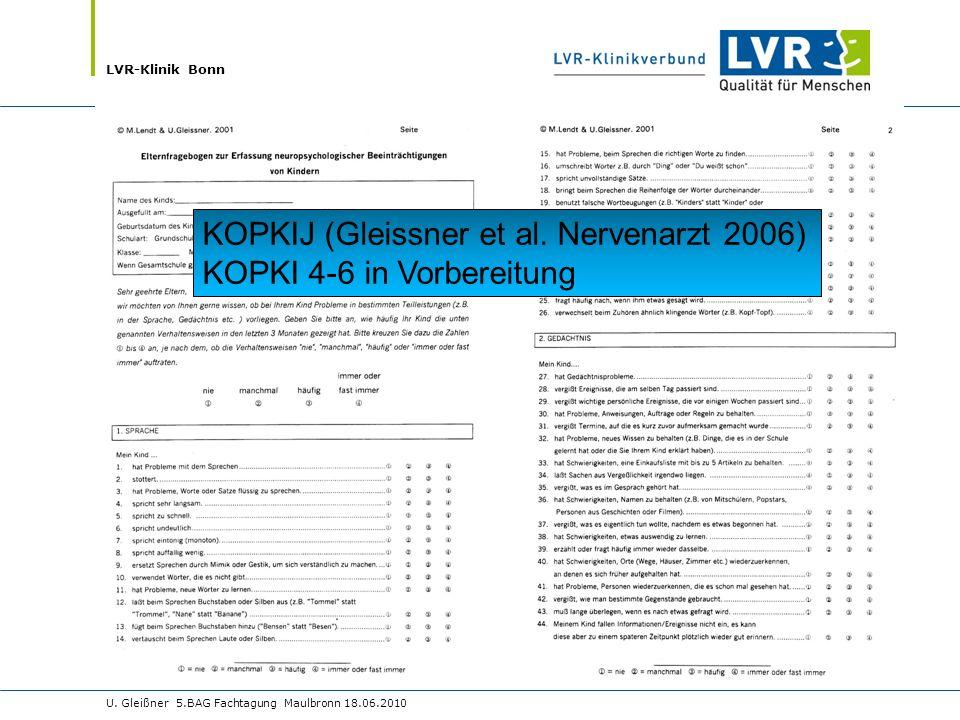 KOPKIJ (Gleissner et al. Nervenarzt 2006) KOPKI 4-6 in Vorbereitung