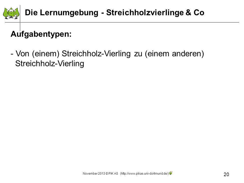 Die Lernumgebung - Streichholzvierlinge & Co