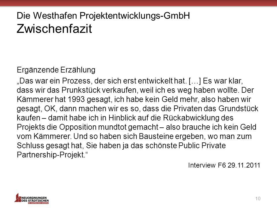 Die Westhafen Projektentwicklungs-GmbH Zwischenfazit