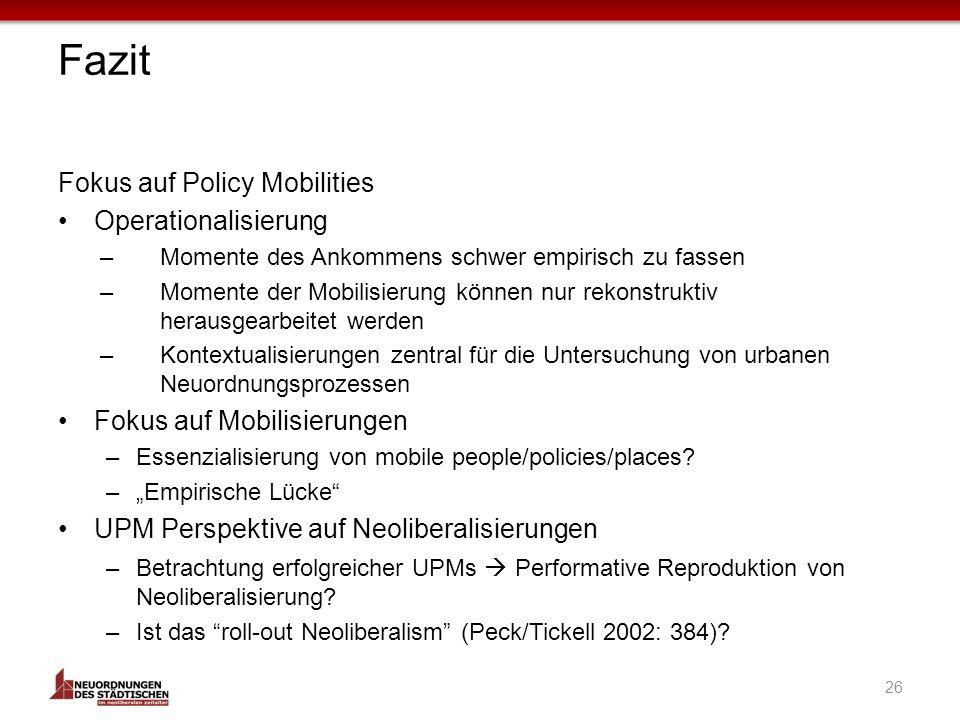 Fazit Fokus auf Policy Mobilities Operationalisierung