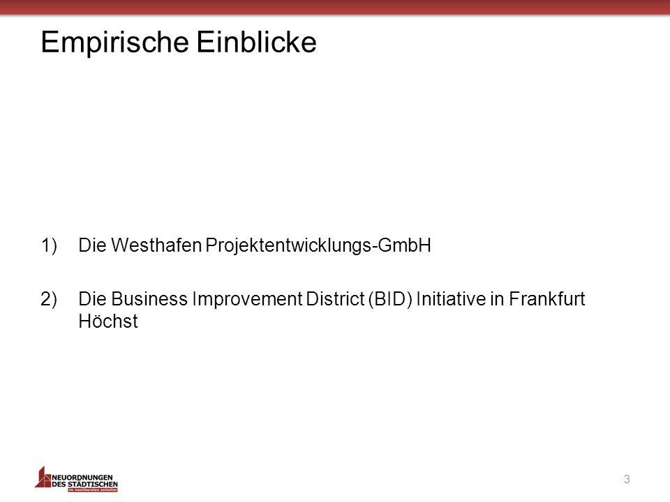 Empirische Einblicke Die Westhafen Projektentwicklungs-GmbH