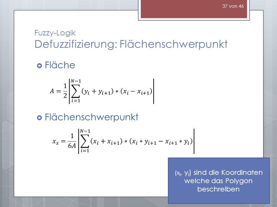 Fuzzy-Logik Defuzzifizierung: Flächenschwerpunkt