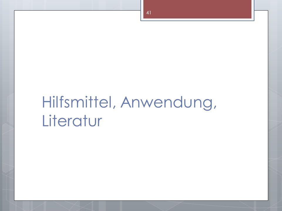 Hilfsmittel, Anwendung, Literatur