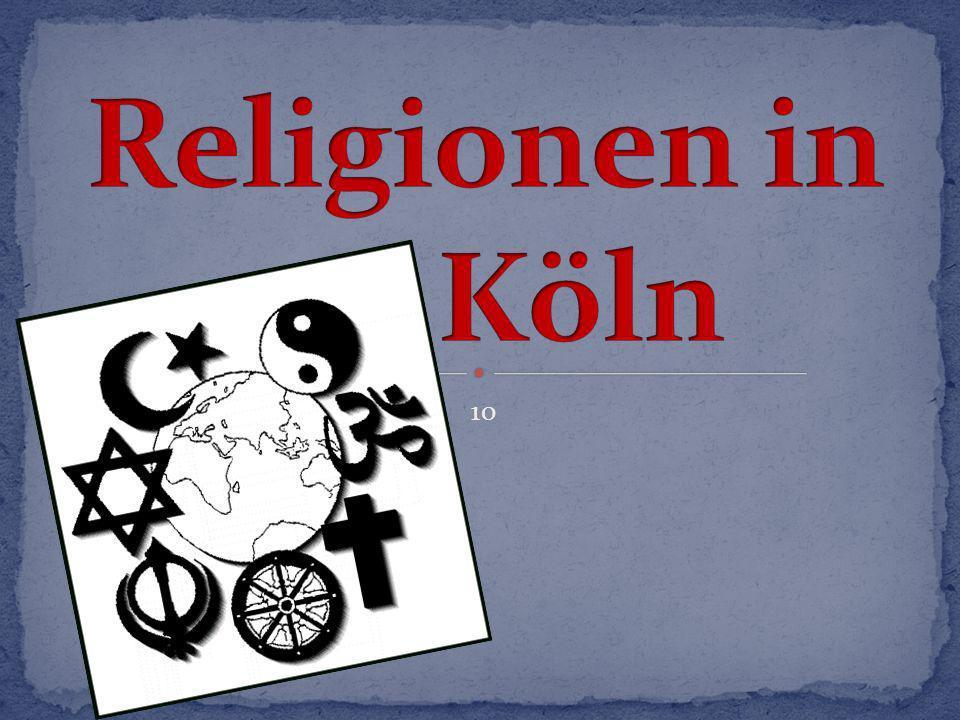 Religionen in Köln 10