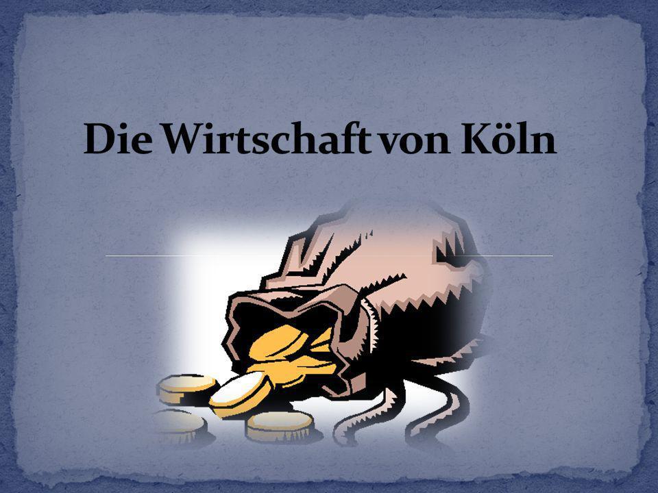Die Wirtschaft von Köln
