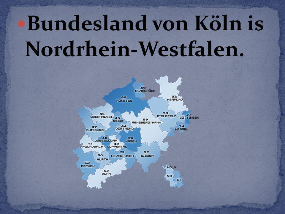 Bundesland von Köln is Nordrhein-Westfalen.