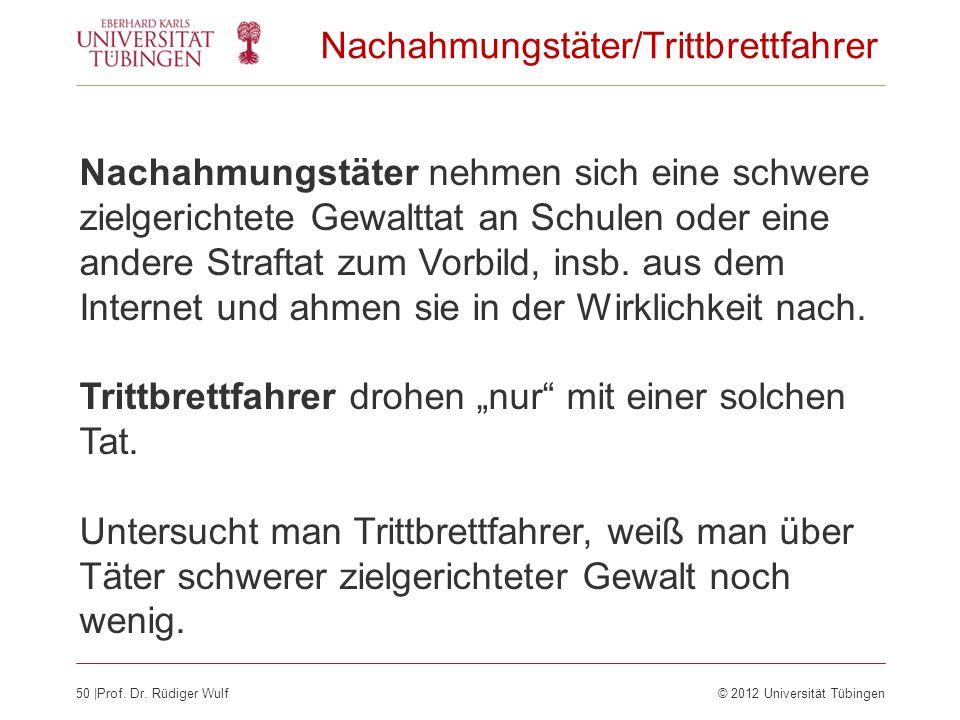 Nachahmungstäter/Trittbrettfahrer