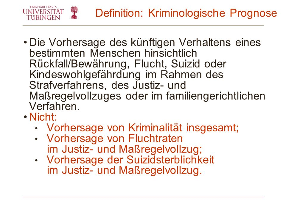 Definition: Kriminologische Prognose