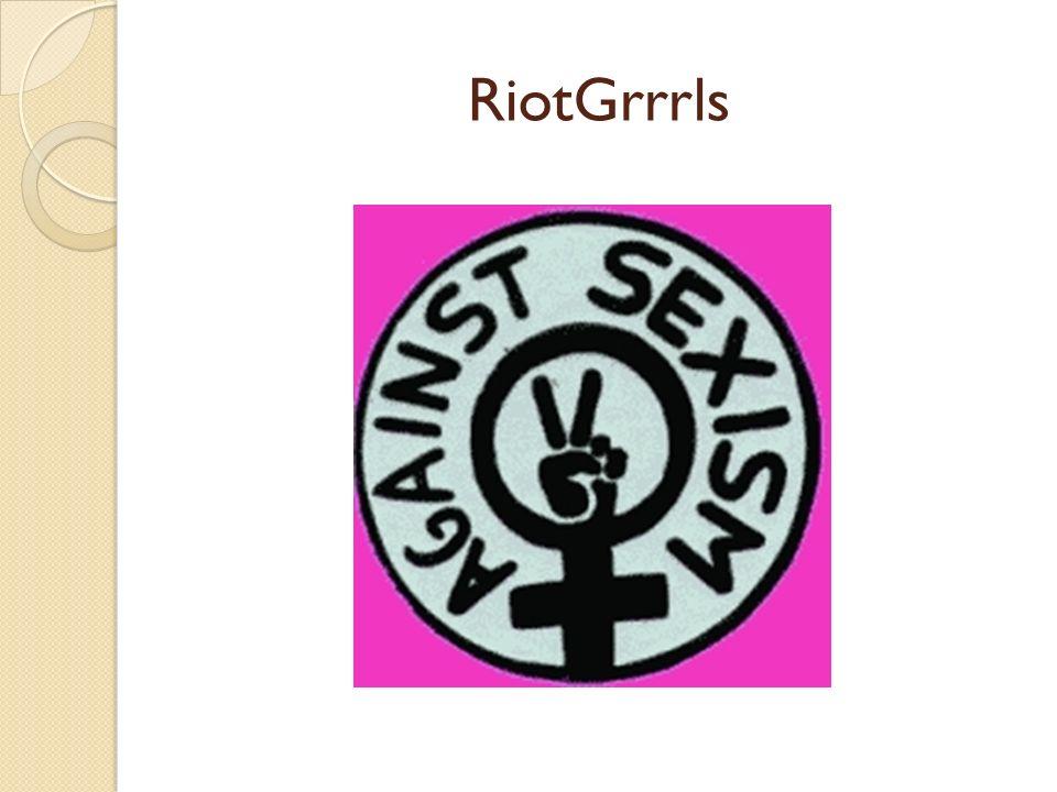 RiotGrrrls