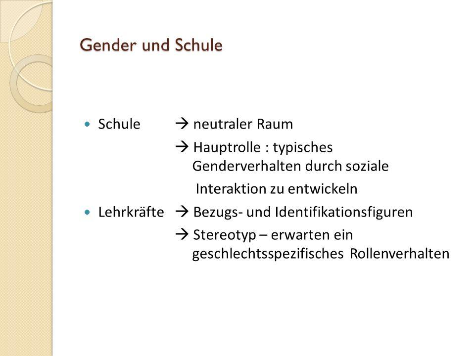 Gender und Schule Schule  neutraler Raum