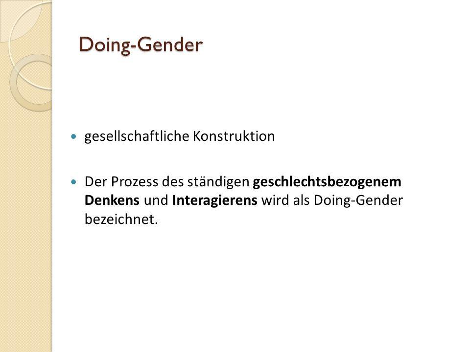 Doing-Gender gesellschaftliche Konstruktion
