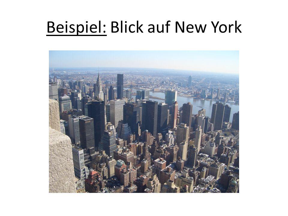 Beispiel: Blick auf New York