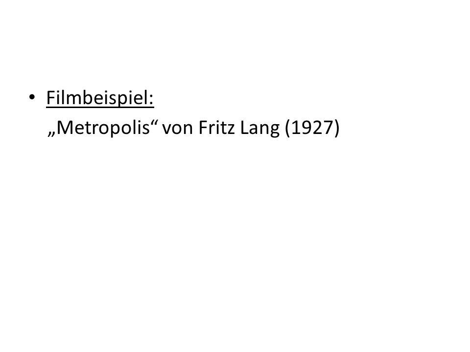 """Filmbeispiel: """"Metropolis von Fritz Lang (1927)"""
