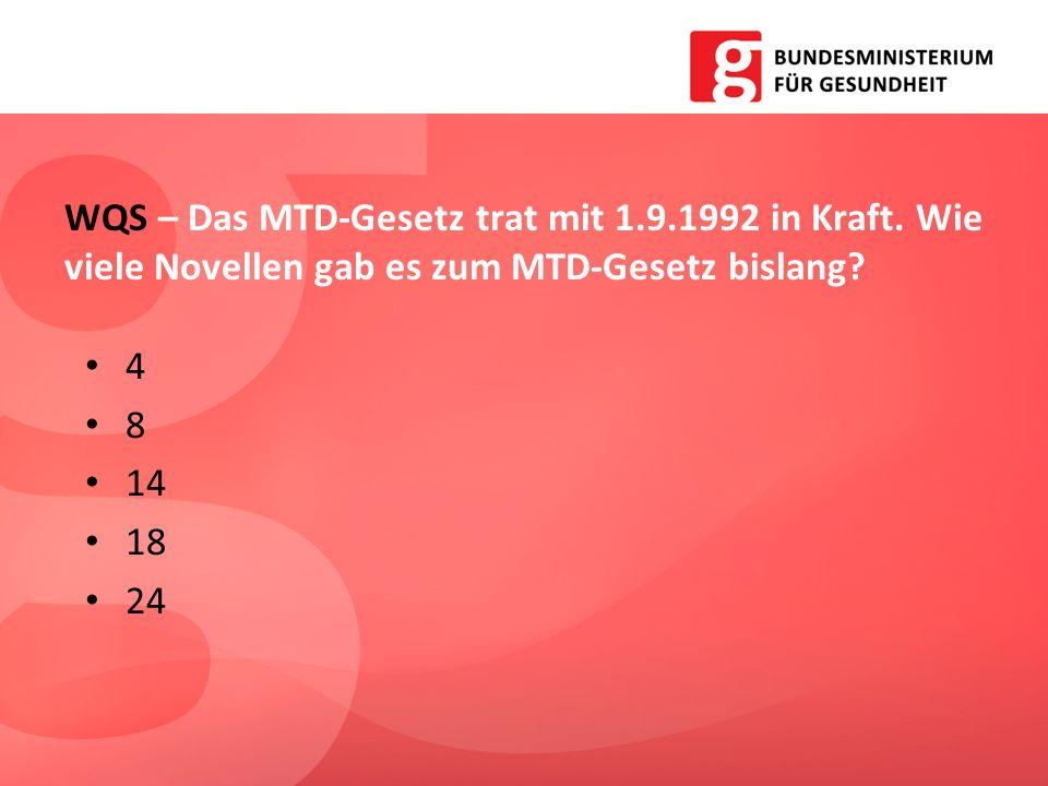 WQS – Das MTD-Gesetz trat mit 1. 9. 1992 in Kraft