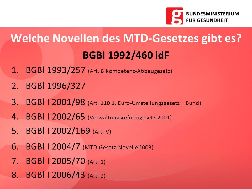 Welche Novellen des MTD-Gesetzes gibt es
