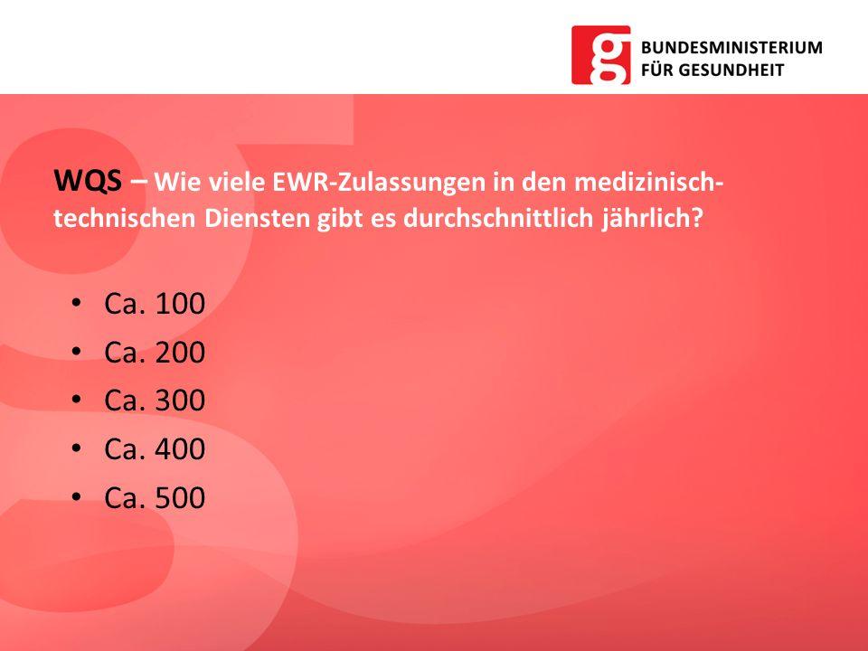 WQS – Wie viele EWR-Zulassungen in den medizinisch-technischen Diensten gibt es durchschnittlich jährlich