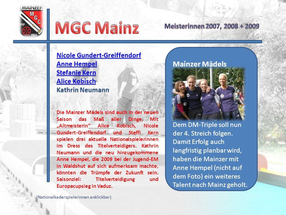 MGC Mainz Mainzer Mädels Meisterinnen 2007, 2008 + 2009