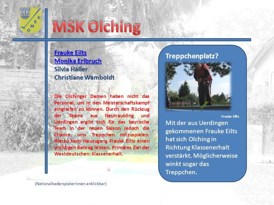 MSK Olching Treppchenplatz Frauke Eilts Monika Erlbruch Silvia Haller
