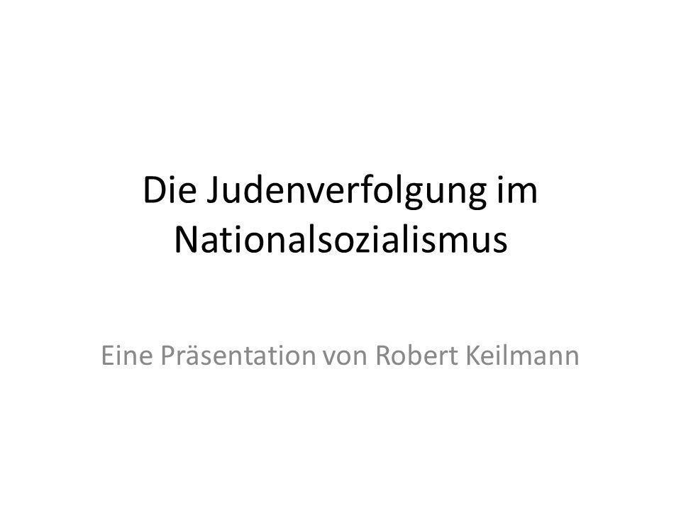 Die Judenverfolgung im Nationalsozialismus