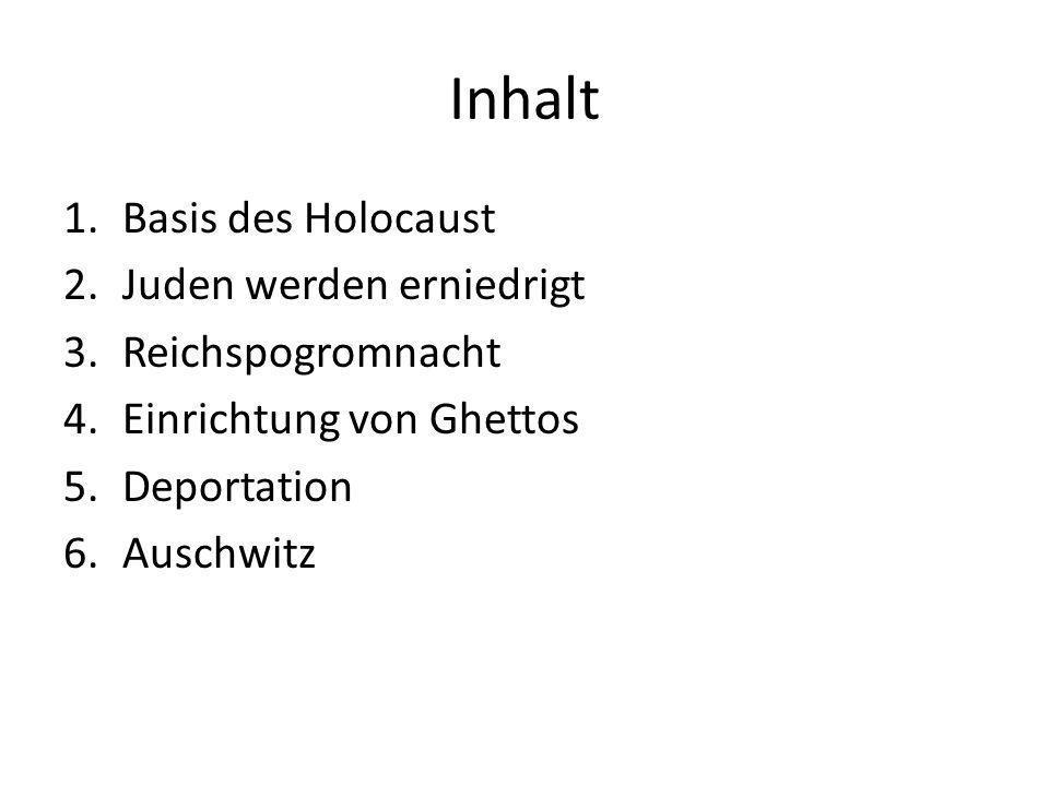 Inhalt Basis des Holocaust Juden werden erniedrigt Reichspogromnacht