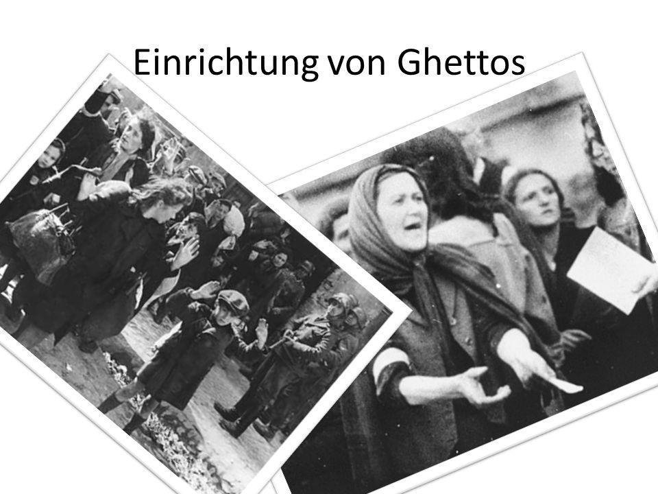 Einrichtung von Ghettos