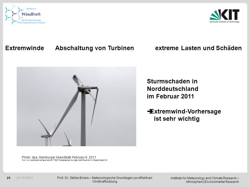 Extremwinde Abschaltung von Turbinen extreme Lasten und Schäden