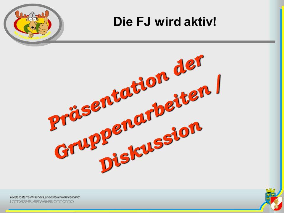 Präsentation der Gruppenarbeiten / Diskussion