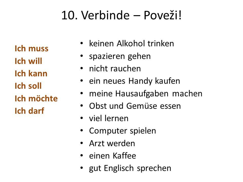10. Verbinde – Poveži! keinen Alkohol trinken spazieren gehen