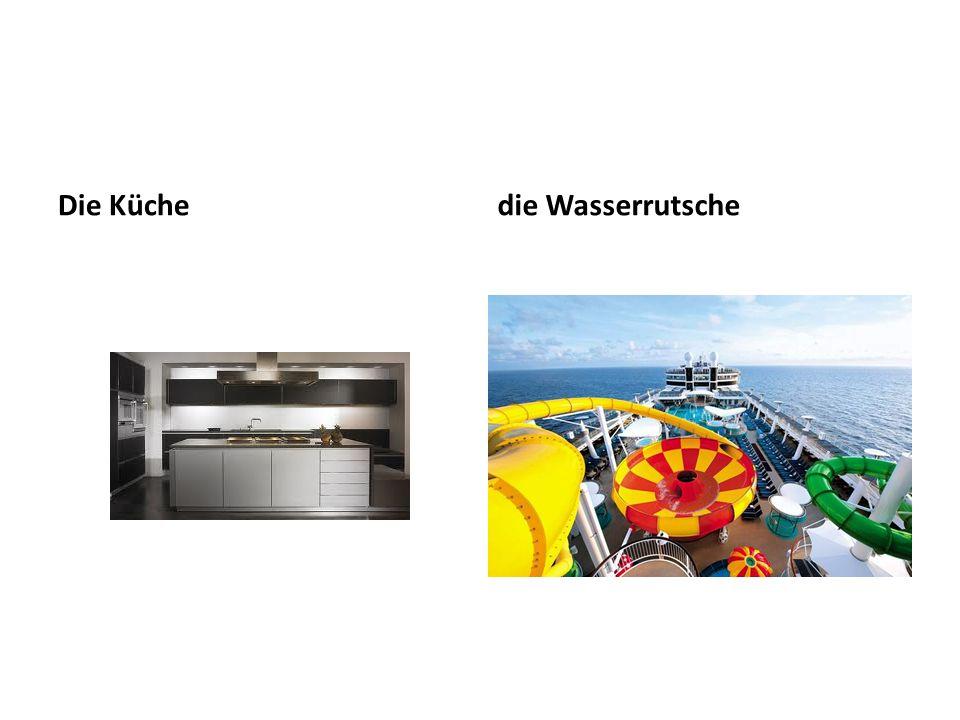 Die Küche die Wasserrutsche