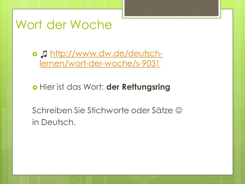 Wort der Woche ♫ http://www.dw.de/deutsch-lernen/wort-der-woche/s-9031