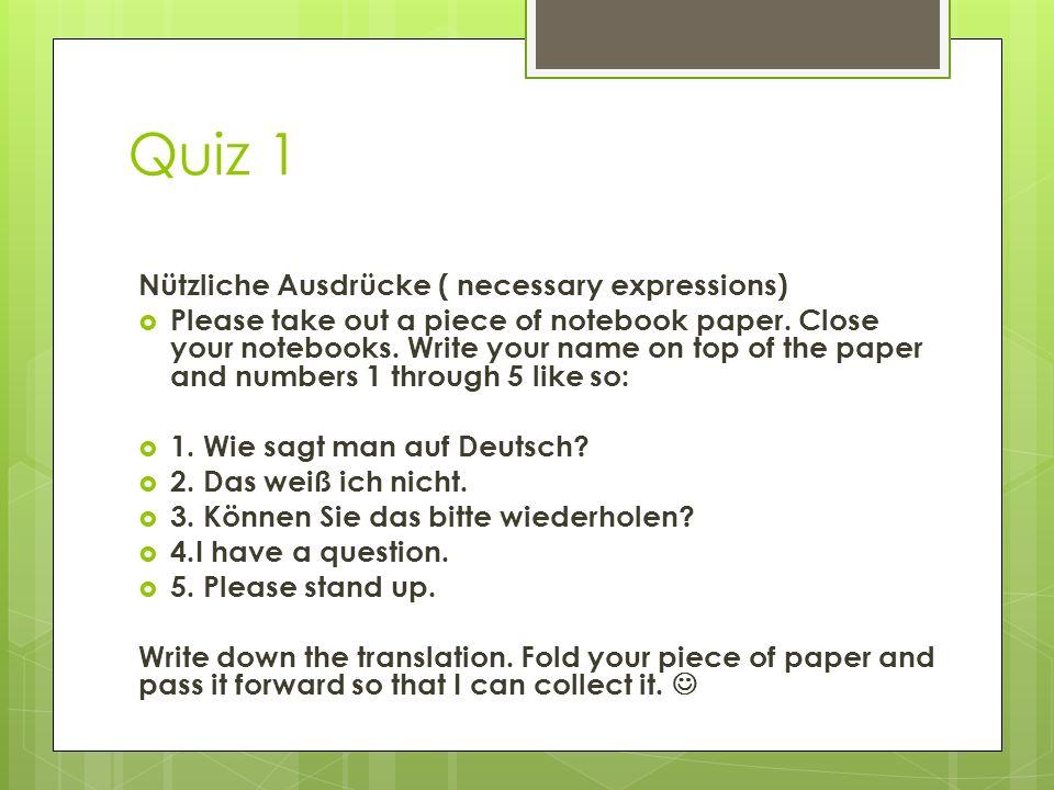 Quiz 1 Nützliche Ausdrücke ( necessary expressions)
