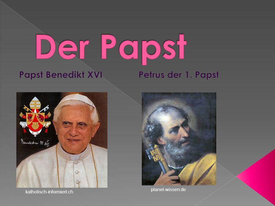 Papst Benedikt XVI Petrus der 1. Papst