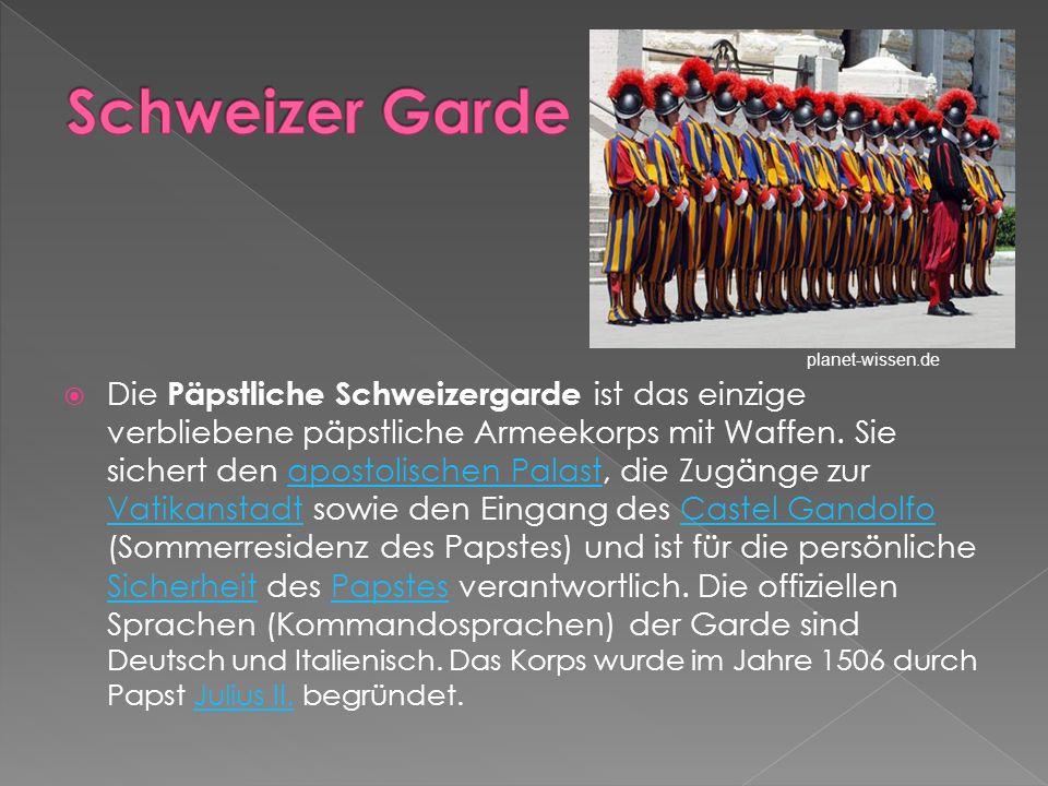 Schweizer Garde planet-wissen.de.