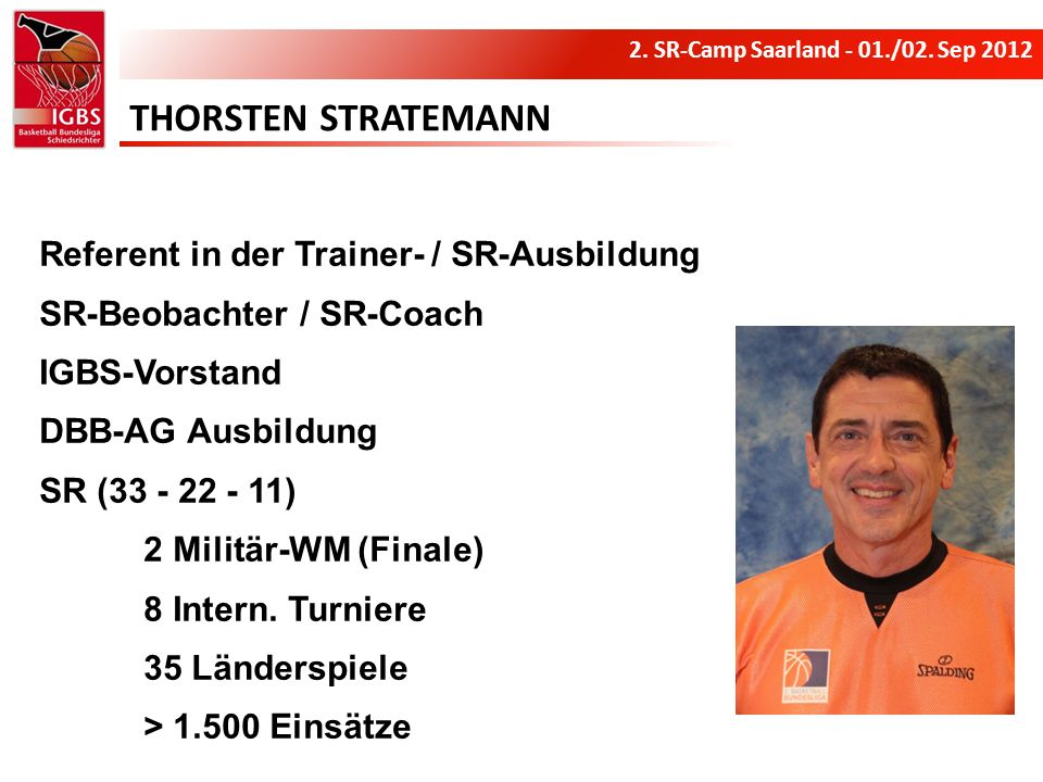 THORSTEN STRATEMANN Referent in der Trainer- / SR-Ausbildung