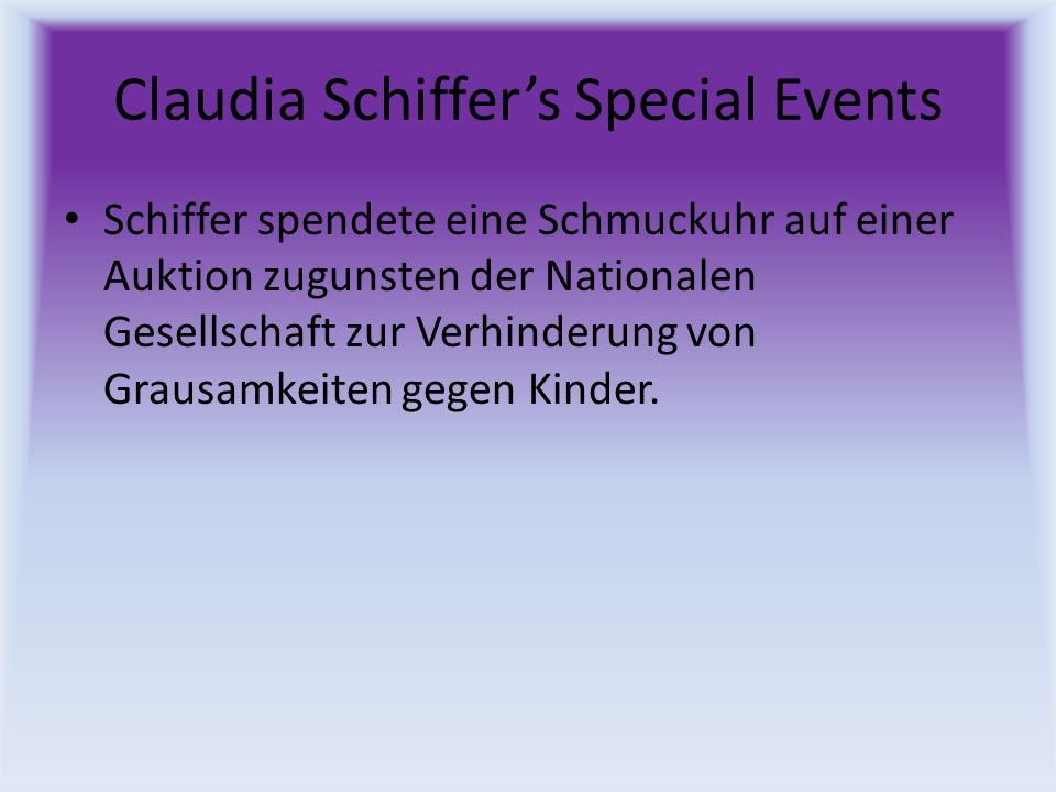Claudia Schiffer's Special Events