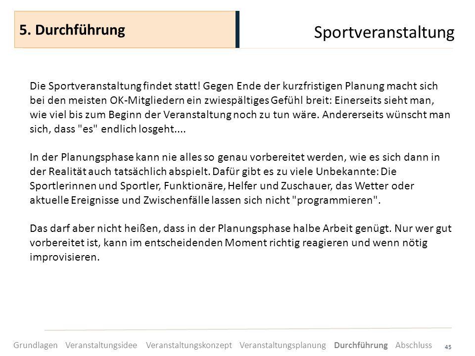 Sportveranstaltung 5. Durchführung