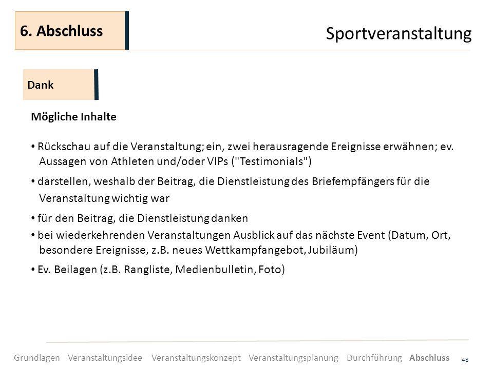 Sportveranstaltung 6. Abschluss Dank Mögliche Inhalte