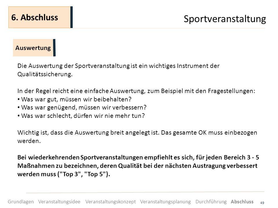 Sportveranstaltung 6. Abschluss Auswertung
