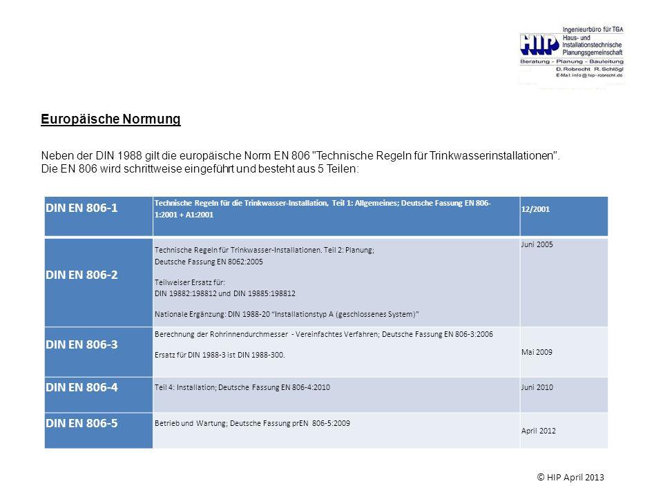 DIN EN 806-1 DIN EN 806-2 Europäische Normung DIN EN 806-3