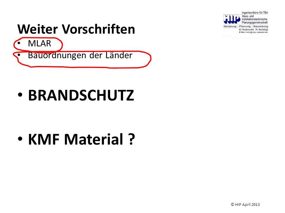 BRANDSCHUTZ KMF Material Weiter Vorschriften MLAR