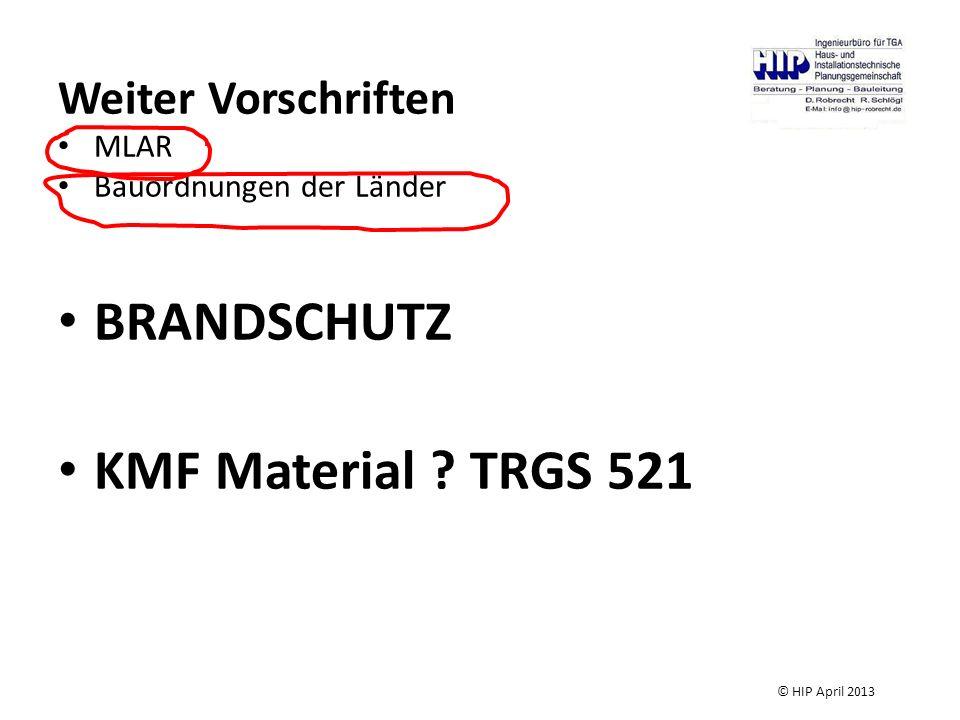 BRANDSCHUTZ KMF Material TRGS 521 Weiter Vorschriften MLAR