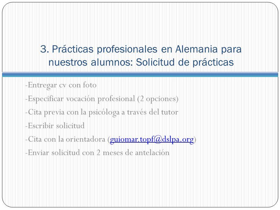 3. Prácticas profesionales en Alemania para nuestros alumnos: Solicitud de prácticas