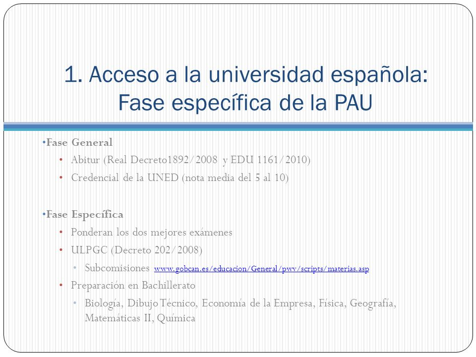 1. Acceso a la universidad española: Fase específica de la PAU