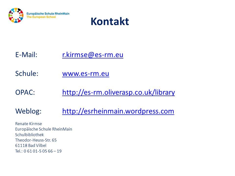 Kontakt E-Mail: r.kirmse@es-rm.eu Schule: www.es-rm.eu